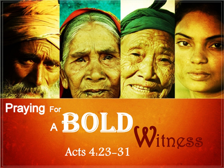 110710-Praying-for-a-Bold-Witness1